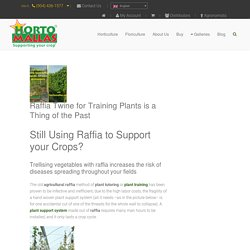 Raffia for Agriculture is being Substituted by HORTOMALLAS