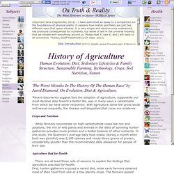 History of Agriculture: Human Evolution & Diet, Nutrition, Crops, Sustainable Farming