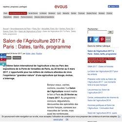 Salon de l'Agriculture 2017 à Paris : Dates, tarifs, programme - evous