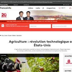Agriculture : révolution technologique aux États-Unis