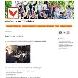 Agriculture urbaine - Bordeaux en transition