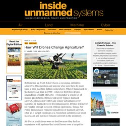 INSIDE UNMANNED SYSTEMS 09/03/20 How Will Drones Change Agriculture?