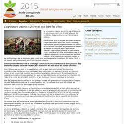 FAO 08/10/15 L'agriculture urbaine: cultiver les sols dans les villes