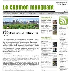 Agriculture urbaine: retisser les liens