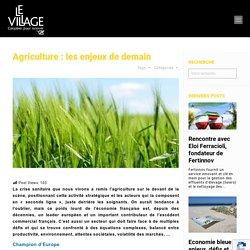 Agriculture : les enjeux de demain - Le village by CA Finistère