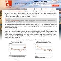 Agricultures sous tension, terres agricoles en extension : des transactions sans frontières