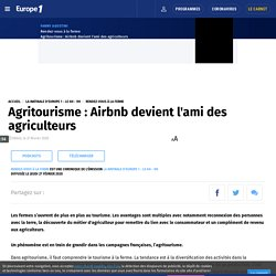 Agritourisme : Airbnb devient l'ami des agriculteurs
