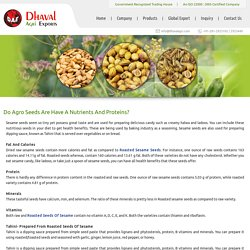 Do Agro Seeds Are Nutrients And Proteins?