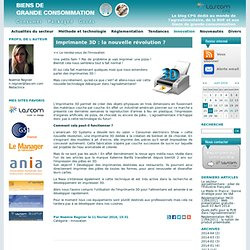 Lascom - Le blog CPG dédié au monde de l'agroalimentaire, de la RHF et aux biens de grande consommation - Innovation - Imprimante 3D : la nouvelle révolution ?