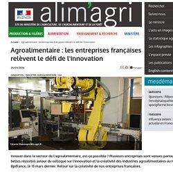 MAAF 23/03/16 Agroalimentaire : les entreprises françaises relèvent le défi de l'innovation