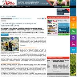 Comment l'agroalimentaire français se positionne en Chine