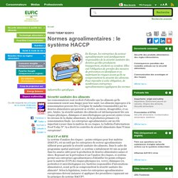 EUFIC - FEV 2013 - Normes agroalimentaires : le système HACCP