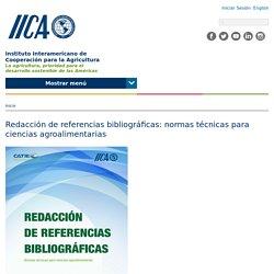 Redacción de referencias bibliográficas: normas técnicas para ciencias agroalimentarias