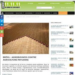 Brésil : agrobusiness contre agriculture paysanne