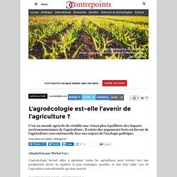 L'agroécologie est-elle l'avenir de l'agriculture?