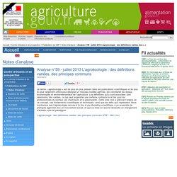 MAAF CEP 24/07/13 Analyse n°59 - juillet 2013 L'agroécologie : des définitions variées, des principes communs.