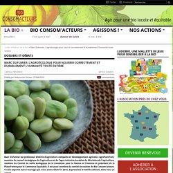 Marc Dufumier: L'agroécologie pour nourrir correctement et durablement l'humanité toute entière