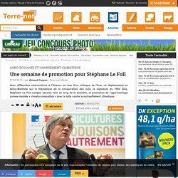 Agroécologie - une semaine importante pour Stéphane Le Foll