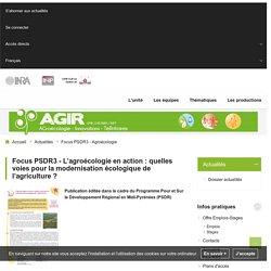 UMR AGIR AGroécologie, Innovations et TeRritoires - Focus PSDR3 - Agroécologie