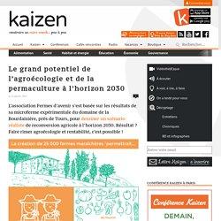 Le grand potentiel de l'agroécologie et de la permaculture à l'horizon 2030
