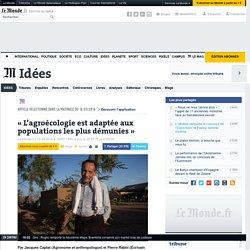 Pierre Rabhi répond à Sarkozy : «L'agroécologie est adaptée aux populations les plus démunies »