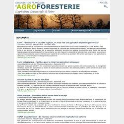 Documentation, rapports, publications et textes réglementaires - AFAF - Association Française d'AGROFORESTERIE