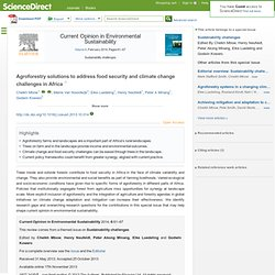 Current Opinion in Environmental Sustainability volume 6, February 2014, Pages 61–67 Agroforestry solutions to address food se