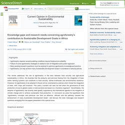 Current Opinion in Environmental Sustainability Volume 6, February 2014, Knowledge gaps and research needs concerning agroforestry's contribution to Sustainable Development Goals in Africa
