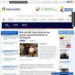 Más de 600 citas hicieron las pymes agroindustriales en Cartagena