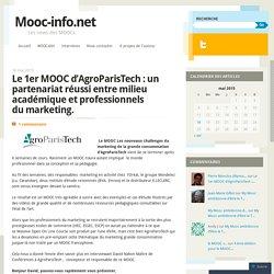 Le 1er MOOC d'AgroParisTech: un partenariat réussi entre milieu académique et professionnels du marketing.