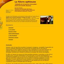 AGROPOLIS MONTPELLIER - La fièvre aphteuse - Résumé de la conférence donnée à Agropolis Museum le 26 avril 2001 «Maladie de la