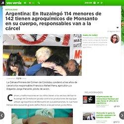 Argentina: En Ituzaingó 114 menores de 142 tienen agroquímicos de Monsanto en su cuerpo, responsables van a la cárcel