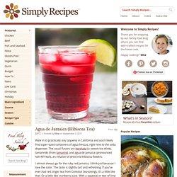 Agua de Jamaica (Hibiscus Tea) Recipe