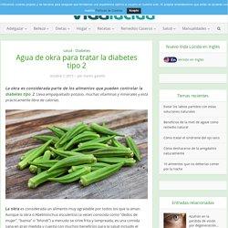 Agua de okra para tratar la diabetes tipo 2