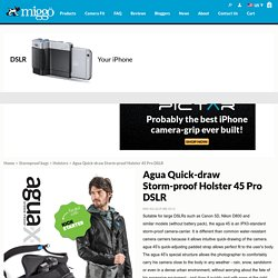 Agua Quick-draw Storm-proof Holster 45 Pro DSLR «