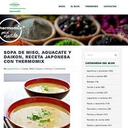 Sopa de miso, aguacate y daikon, receta japonesa con Thermomix - Thermomix por el mundo