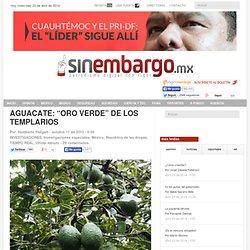 """AGUACATE: """"ORO VERDE"""" DE LOS TEMPLARIOS"""