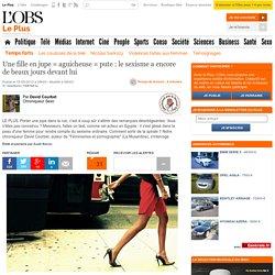 Une fille en jupe = aguicheuse = pute : le sexisme a encore de beaux jours devant lui