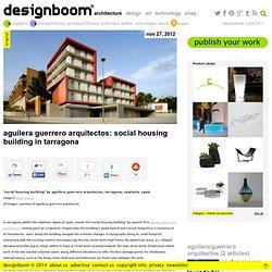 aguilera guerrero arquitectos: social housing building in tarragona