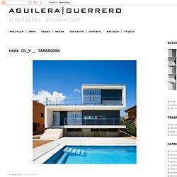 guerrero _ arquitectos*: casa Ch_V _ TARRAGONA