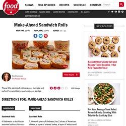 Make-Ahead Sandwich Rolls Recipes