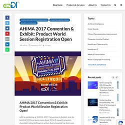 AHIMA 2017 Convention & Exhibit: Product World Session Registration Open!