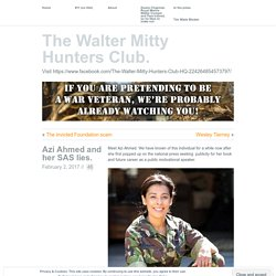 The Walter Mitty Hunters Club.