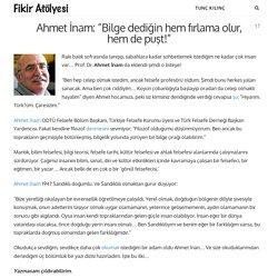 """Ahmet İnam: """"Bilge dediğin hem fırlama olur, hem de puşt!"""" - Fikir Atolyesi"""