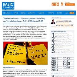 Tagebuch eines (noch) Ahnungslosen: Mein Weg zur Verschlüsselung – Teil 1: E-Mails und PGP