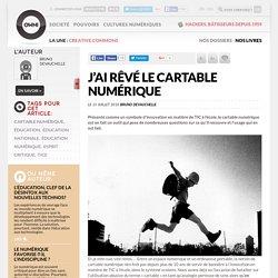 J'ai rêvé le cartable numérique » Article » OWNI, Digital Journalism