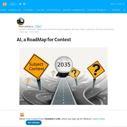 AI, a RoadMap for Context – Chatbot's Life