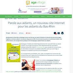 Parole aux aidants, un nouveau site internet pour les aidants du Bas-Rhin