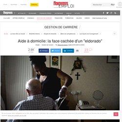 """Aide à domicile: la face cachée d'un """"eldorado"""""""
