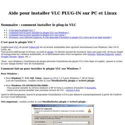 Aide pour installer VLC PLUG-IN sur PC et Linux